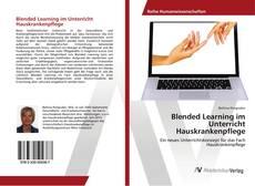 Blended Learning im Unterricht Hauskrankenpflege的封面