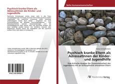Capa do livro de Psychisch kranke Eltern als AdressatInnen der Kinder- und Jugendhilfe