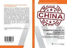 Borítókép a  Protektionismus in der chinesischen Automobilindustrie - hoz