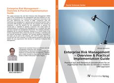 Bookcover of Enterprise Risk Management – Overview & Practical Implementation Guide