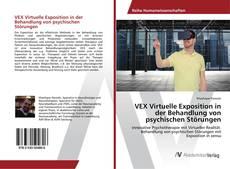 Buchcover von VEX Virtuelle Exposition in der Behandlung von psychischen Störungen