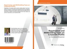 Capa do livro de Repatriation and Withholding Taxes on Corporate Profits