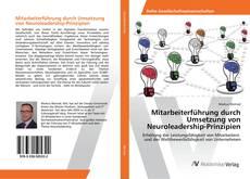 Buchcover von Mitarbeiterführung durch Umsetzung von Neuroleadership-Prinzipien