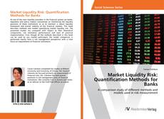 Bookcover of Market Liquidity Risk: Quantification Methods for Banks