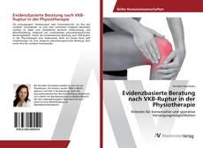 Portada del libro de Evidenzbasierte Beratung nach VKB-Ruptur in der Physiotherapie