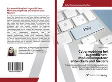 Обложка Cybermobbing bei Jugendlichen-Medienkompetenz entwickeln und fördern