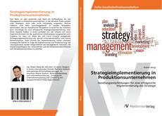 Couverture de Strategieimplementierung in Produktionsunternehmen