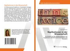Bookcover of Replikationen in der Wissenschaft