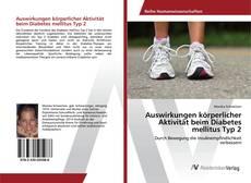 Обложка Auswirkungen körperlicher Aktivität beim Diabetes mellitus Typ 2