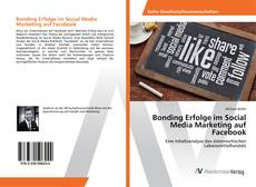 Capa do livro de Bonding Erfolge im Social Media Marketing auf Facebook