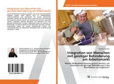 Bookcover of Integration von Menschen mit geistiger Behinderung am Arbeitsmarkt