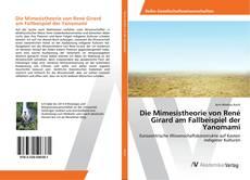 Bookcover of Die Mimesistheorie von René Girard am Fallbeispiel der Yanomami