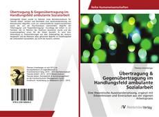 Buchcover von Übertragung & Gegenübertragung im Handlungsfeld ambulante Sozialarbeit