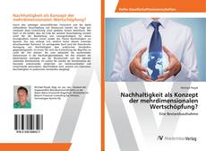 Buchcover von Nachhaltigkeit als Konzept der mehrdimensionalen Wertschöpfung?