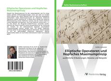 Bookcover of Elliptische Operatoren und Hopfsches Maximumprinzip