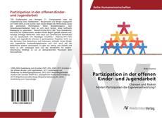Portada del libro de Partizipation in der offenen Kinder- und Jugendarbeit