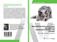 Bookcover of Menschliche Kenntnisse über das optische Ausdrucksverhalten von Hunden
