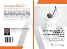 Die Haftung nach § 64 GmbHG des Geschäftsführers einer GmbH kitap kapağı