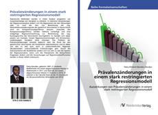 Bookcover of Prävalenzänderungen in einem stark restringierten Regressionsmodell