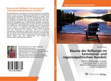 Buchcover von Räume der Reflexion im kommunal- und regionalpolitischen Handeln