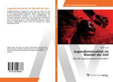 Bookcover of Jugendkriminalität im Wandel der Zeit