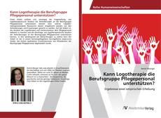 Buchcover von Kann Logotherapie die Berufsgruppe Pflegepersonal unterstützen?