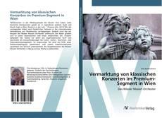 Buchcover von Vermarktung von klassischen Konzerten im Premium-Segment in Wien