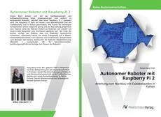 Portada del libro de Autonomer Roboter mit Raspberry Pi 2
