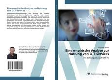 Bookcover of Eine empirische Analyse zur Nutzung von OTT-Services