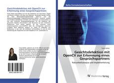 Couverture de Gesichtsdetektion mit OpenCV zur Erkennung eines Gesprächspartners