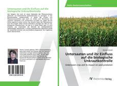 Bookcover of Untersaaten und ihr Einfluss auf die biologische Unkrautkontrolle