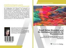 Buchcover von Friedl Dicker-Brandeis und ihr Zeichenunterricht im KZ Theresienstadt