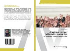 Bookcover of Anreizsysteme zur Mitarbeitermotivation