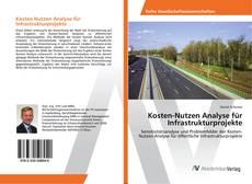 Обложка Kosten-Nutzen Analyse für Infrastrukturprojekte