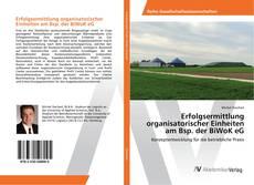 Bookcover of Erfolgsermittlung organisatorischer Einheiten am Bsp. der BiWoK eG