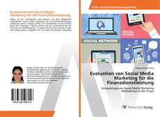 Capa do livro de Evaluation von Social Media Marketing für die Finanzdienstleistung