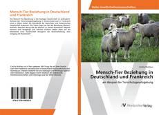 Portada del libro de Mensch-Tier Beziehung in Deutschland und Frankreich