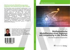 Copertina di Mathematische Modellierung eines Segways mit Umsetzung in der Schule