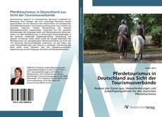 Capa do livro de Pferdetourismus in Deutschland aus Sicht der Tourismusverbände