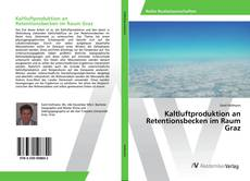 Couverture de Kaltluftproduktion an Retentionsbecken im Raum Graz