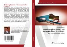 Portada del libro de Methamphetamin - Ein europäisches Problem?