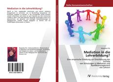 Bookcover of Mediation in die Lehrerbildung?