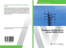 Capa do livro de Handover Optimization using mobile relays