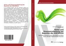 Portada del libro de Stress und Stressverarbeitung bei Beamten der ASE/WEGA