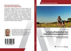 Bookcover of Schulzufriedenheit bei Sozialbetreuungsberufen