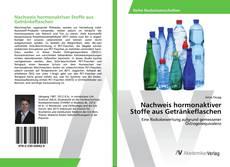 Buchcover von Nachweis hormonaktiver Stoffe aus Getränkeflaschen