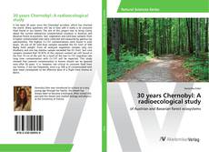 Bookcover of 30 years Chernobyl: A radioecological study