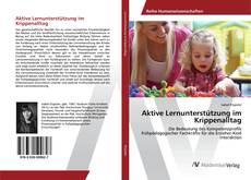 Buchcover von Aktive Lernunterstützung im Krippenalltag