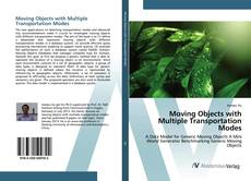Bookcover of Moving Objects with Multiple Transportation Modes