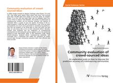 Bookcover of Community evaluation of crowd-sourced ideas